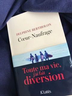 Coeur-Naufrage de Delphine BERTHOLON