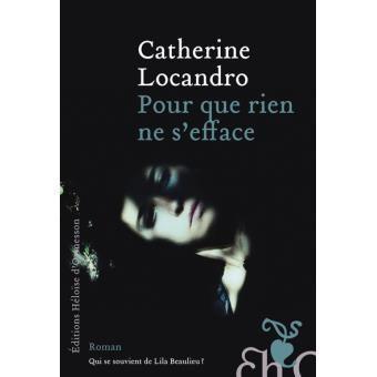 Pour que rien ne s'efface de Catherine LOCANDRO