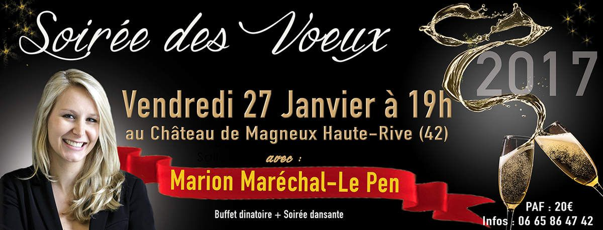 Ne ratez pas la soirée des voeux 2017 du FN42 avec Marion Maréchal Le Pen