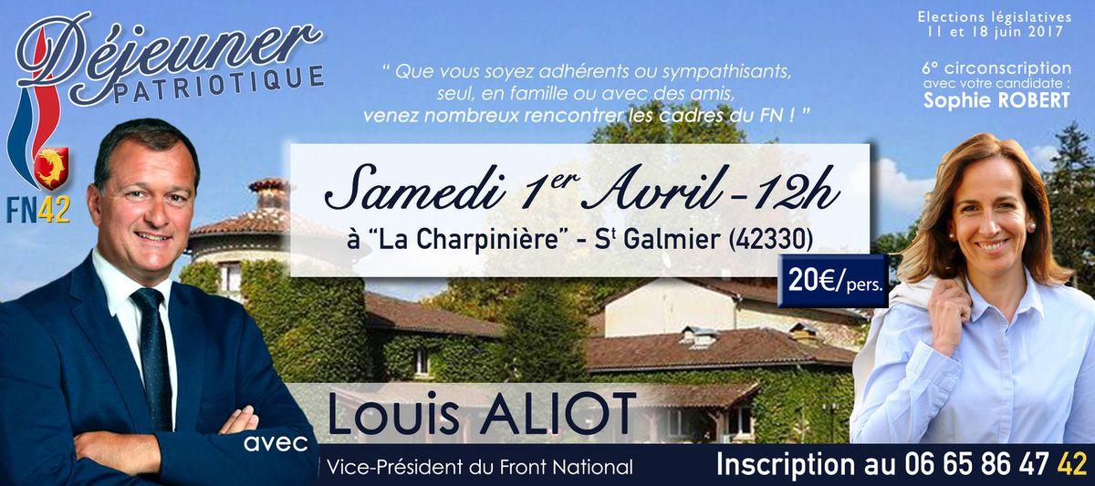 Samedi 1er Avril : PAS DE BLAGUE, Louis ALIOT vient vous voir dans la Loire !