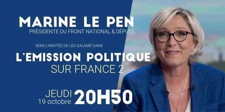 Ce soir, Marine Le PEN sera l'invitée de l'Emission Politique sur France 2
