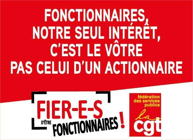 CAMPAGNE DE LA FEDERATION CGT DES SERVICES PUBLICS &quot&#x3B;FIER-E-S D'ETRE FONCTIONNAIRES&quot&#x3B;