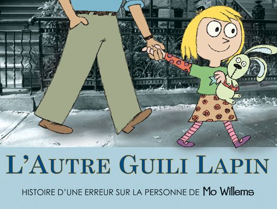 GUILI LAPIN-MO WILLEMS-Ecole des Loisirs
