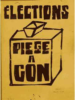 Slogan de 1968. ATTENTION ! Voter avec discernement.