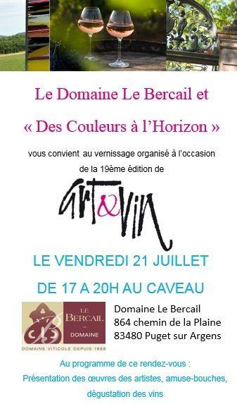 Vernissage Art et vin au Bercail le 21 juillet à 17h .