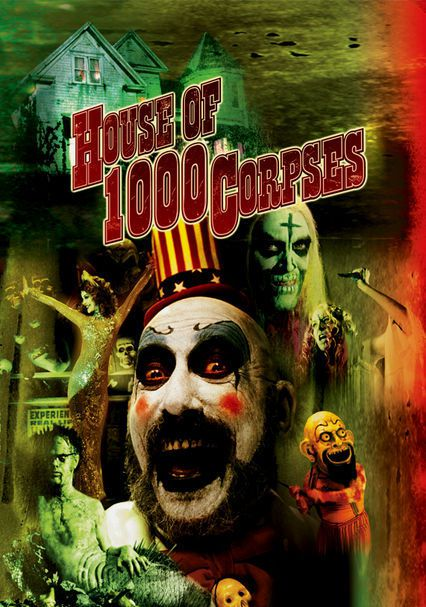 Critique : House of a 1000 corpses