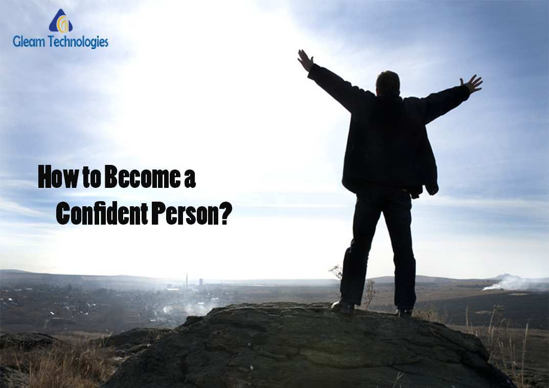 How to Become a Confident Person?