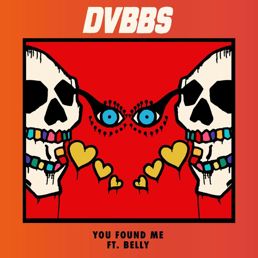 DVBBS - You Found Me feat. Belly