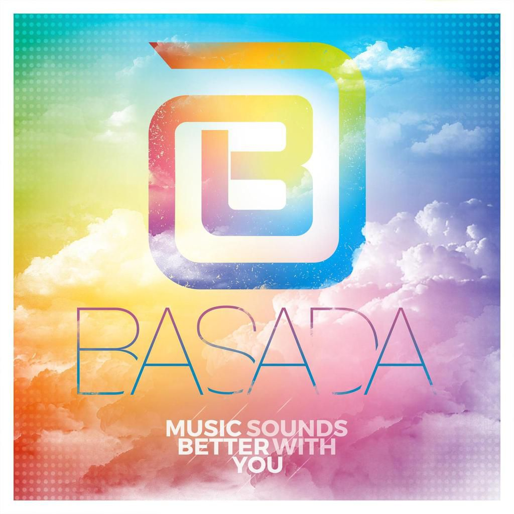 Basada - Music Sounds Better With You