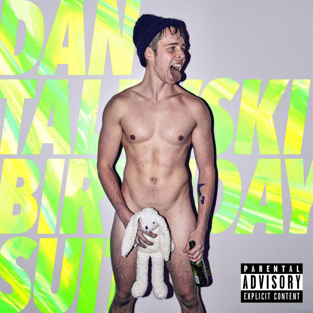 Dan Talevski - Birthday Suit