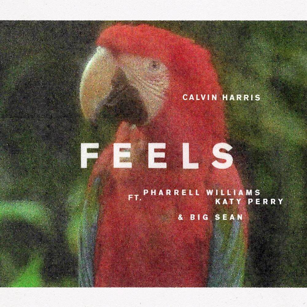 Calvin Harris - Feels  ft. Pharrell Williams, Katy Perry, Big Sean