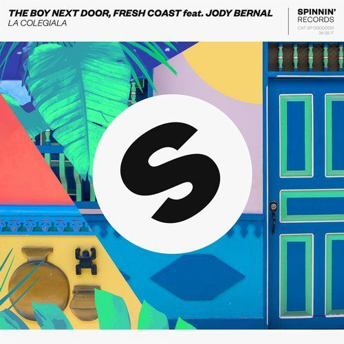 The Boy Next Door, Fresh Coast feat. Jody Bernal - La Colegiala