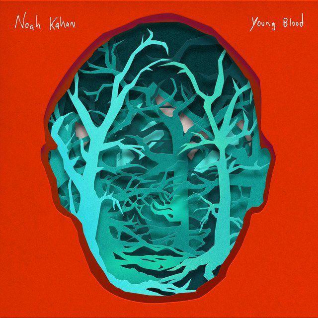 Noah Kahan - Young Blood
