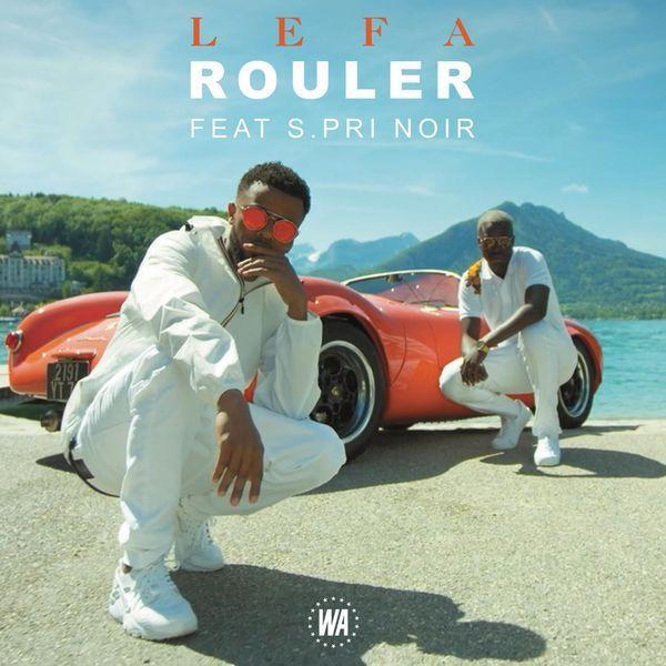Lefa - Rouler ft. S.Pri Noir