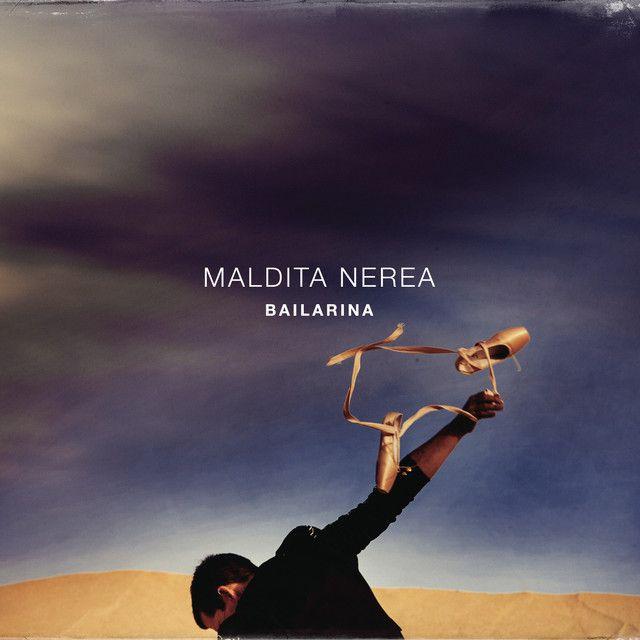 Maldita Nerea - Bailarina