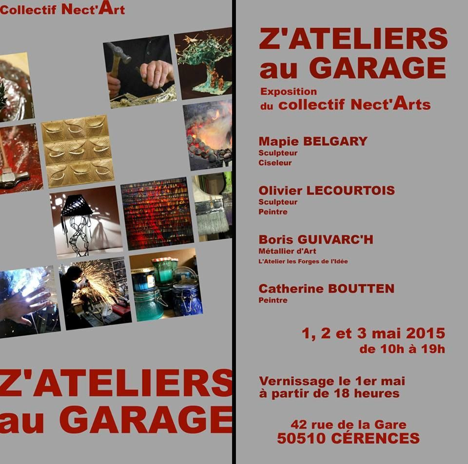 Z'ateliers au garage ...Cérences ...Ce week-end 1, 2 , 3 Mai 2015...