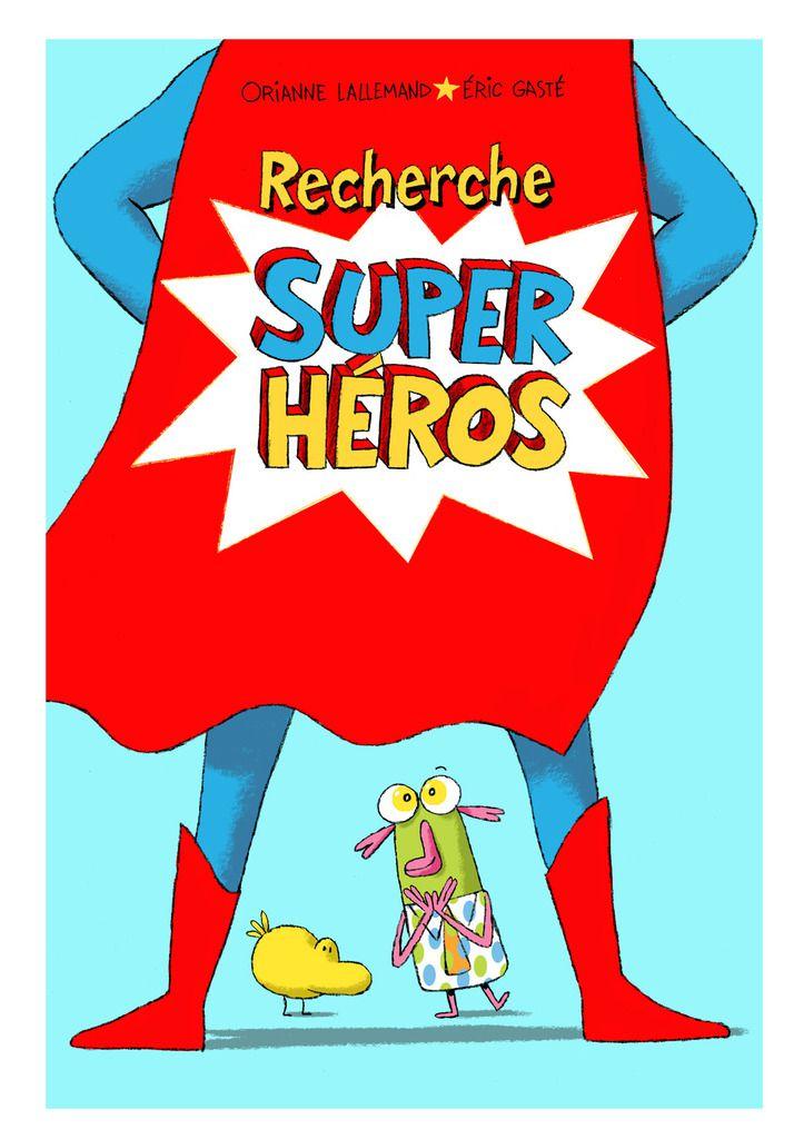 Recherche SUPER HEROS !