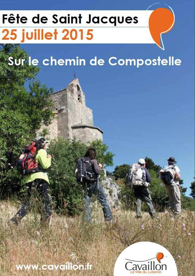Fête de Saint Jacques : Cavaillon 25 juillet 2015