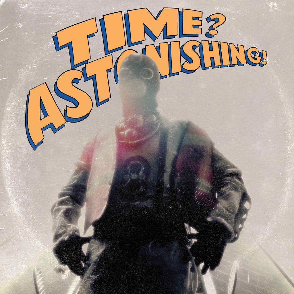 L'Orange x Kool Keith &quot&#x3B;Time? Astonishing!&quot&#x3B; (album)