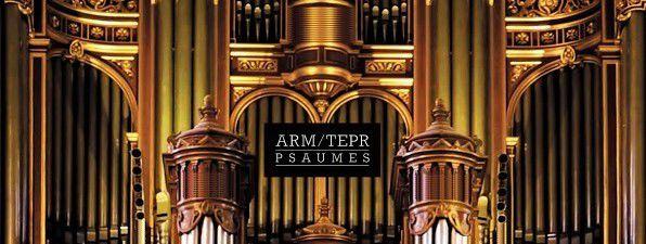 Arm &amp&#x3B; Tepr - Psaumes (Yotanka)