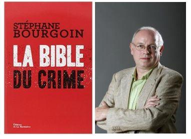 La bible du crime, de Stéphane Bourgoin