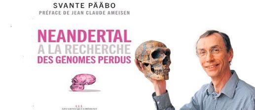 Neandertal, à la recherche des génomes perdus