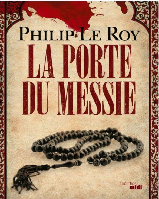 La porte du messie, de Philip Le Roy