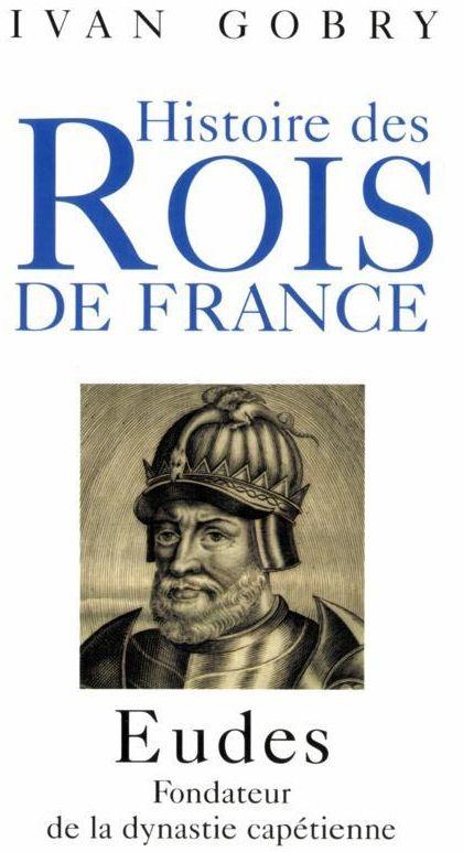 Histoire des rois de France : Eudes