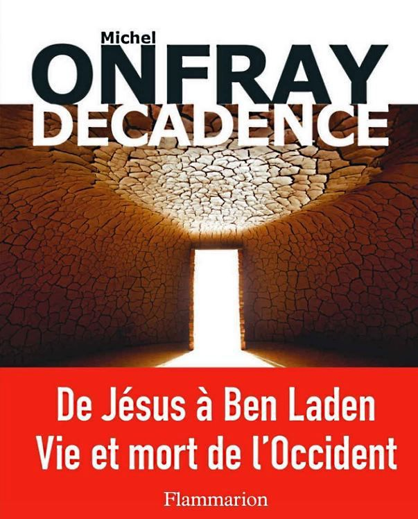 decadence onfray