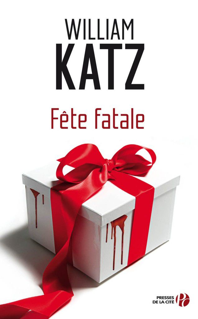 Fête fatale de William Katz