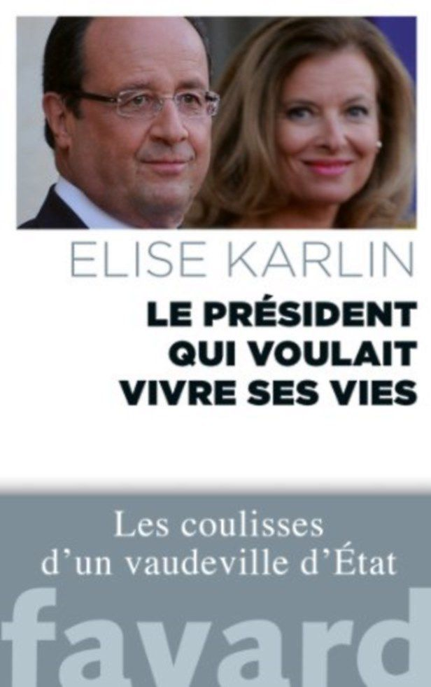 Le président qui voulait vivre ses vies d'Elise Karlin