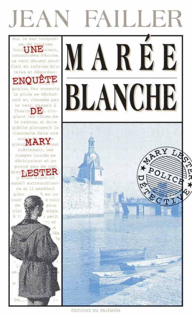 Marée Blanche, de Jean Failler