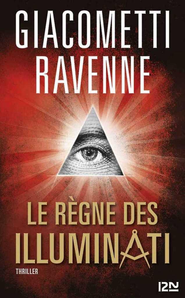 Le règne des Illuminati, de Giacometti et Ravenne