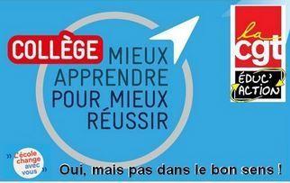 Réforme du collège : Pour la CGT-Éduc'action c'est toujours NON !