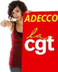 Intérimaire chez Adecco ? La CGT vous donne des forces !