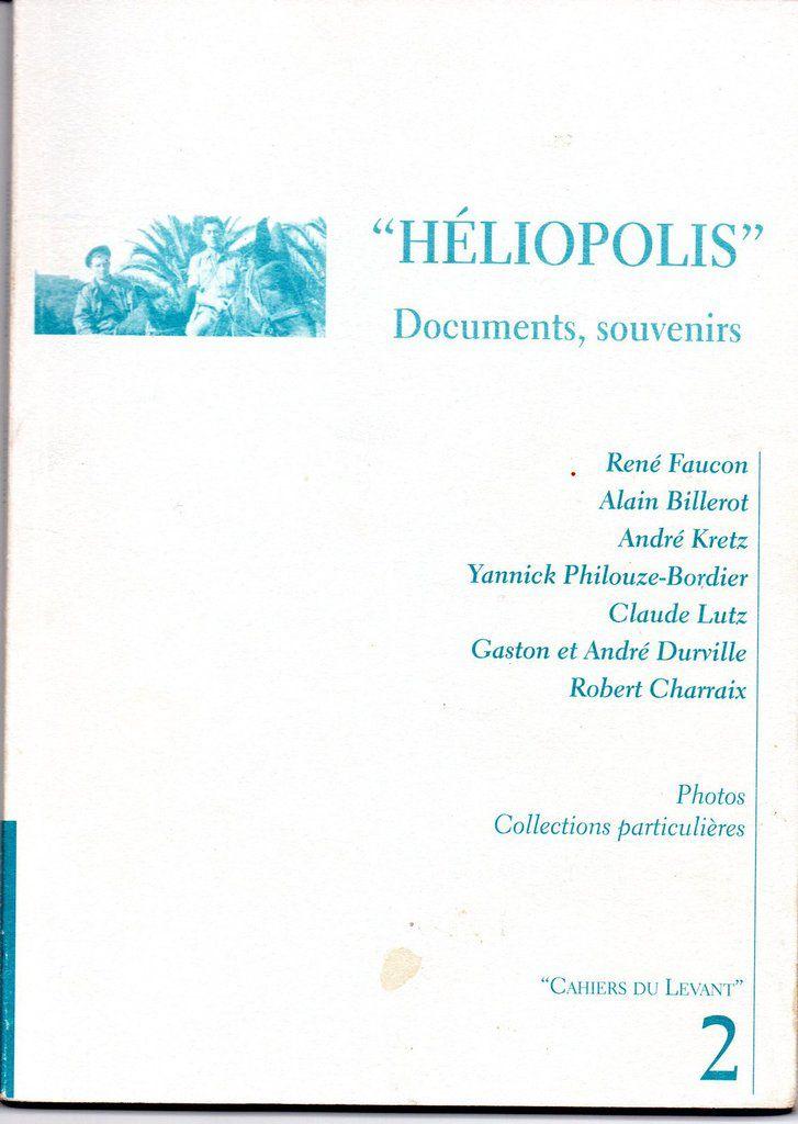 2000 Héliopolis, Documents, souvenirs
