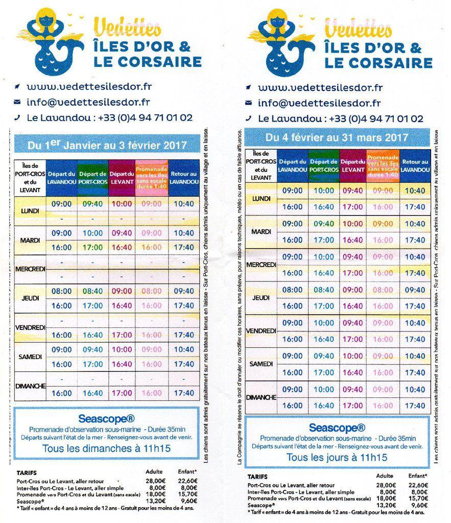 Les horaires des VEDETTES ILES D'OR &amp&#x3B; LE CORSAIRE JANVIER FÉVRIER MARS 2017