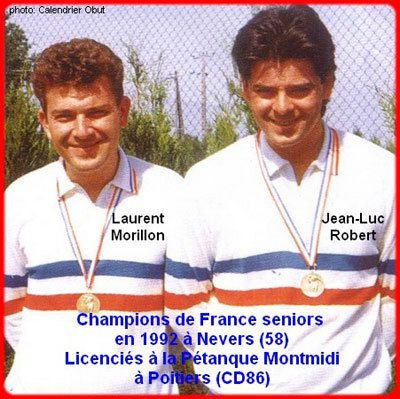 Champion de France Doublette en 1992 avec Laurent Morillon.