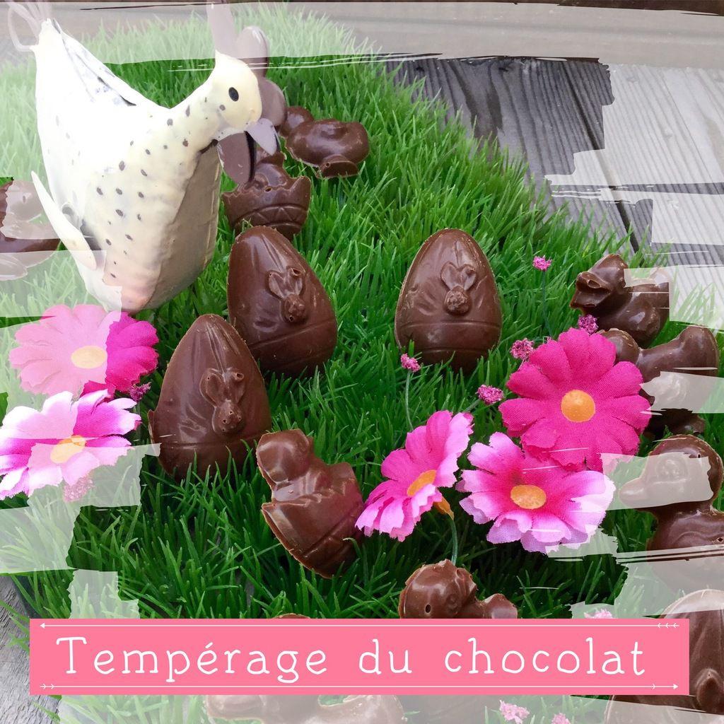 TEMPERAGE DU CHOCOLAT