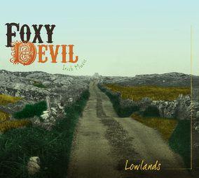 Foxy Devil &quot&#x3B;The Lowlands&quot&#x3B;