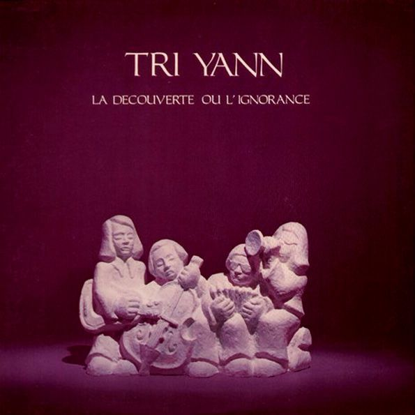 """Les albums de ma jeunesse (3) : Tri Yann """"La découverte ou l'ignorance"""""""