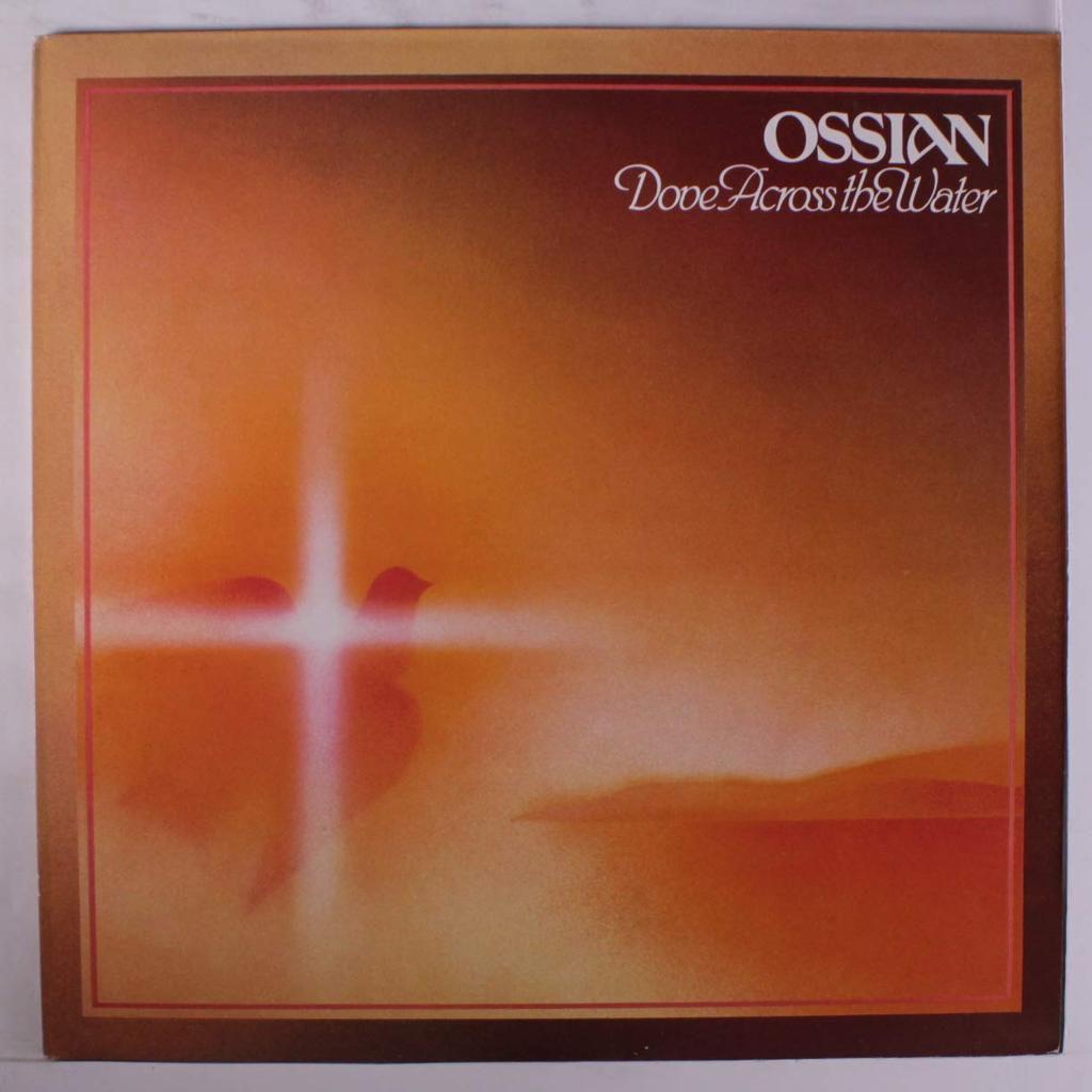 "Les albums de ma jeunesse (9) : Ossian ""Dove Across the Water"""