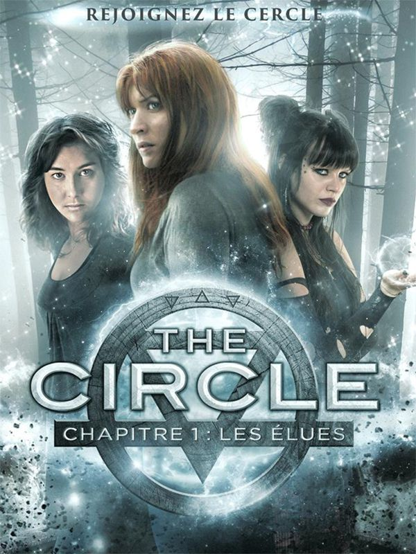 THE CIRCLE CHAPITRE 1 : LES ELUES (Cirklen)
