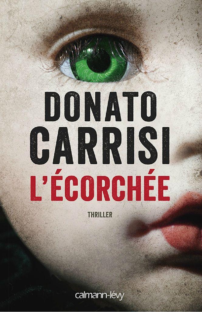 L'écorchée _ Donato Carrisi