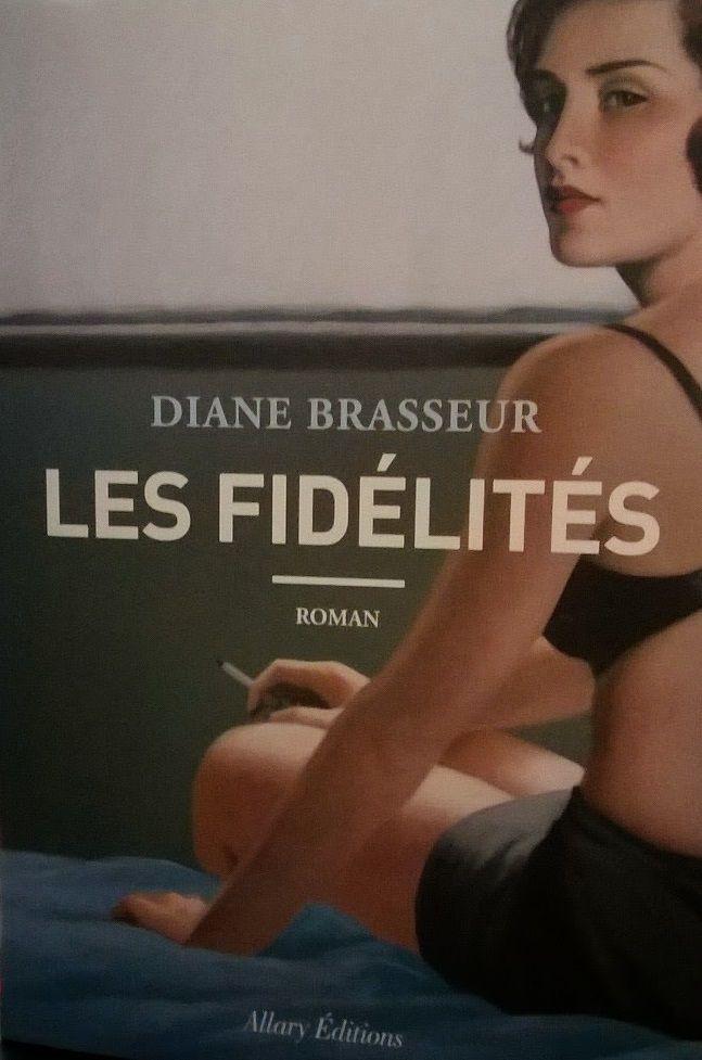 Les fidélités _ Diane Brasseur