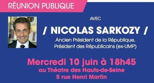 Grande Réunion Publique le Mercredi 10.06.2015  avec Nicolas Sarkozy Président des Républicains, ancien Président de la République