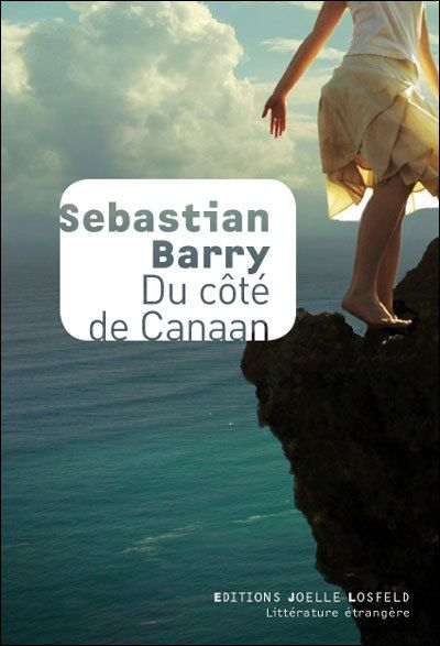 Du côté de Canaan de Sebastian Barry