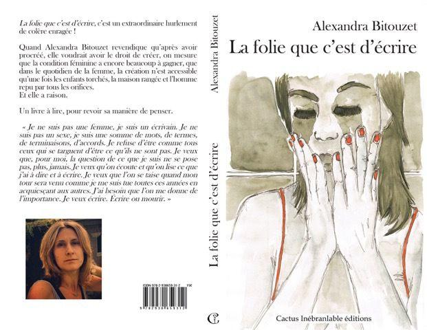 La folie que c'est d'écrire d'Alexandra Bitouzet