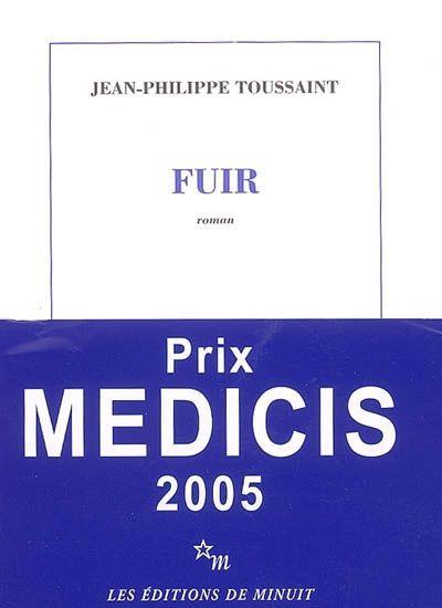 Fuir de Jean-Philippe Toussaint
