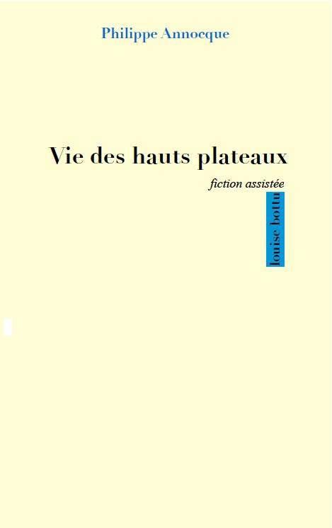 Vie des hauts plateaux de Philippe Annocque